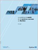 Le système de santé et de services sociaux au Québec : en bref